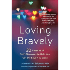 Loving bravely 20 lessons of self discovery to help you get the loving bravely 20 lessons of self discovery to help you get the love you malvernweather Choice Image