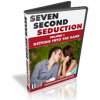 7 Second Seduction