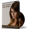 The 10 Hook Lead System: Master The Art Of Conversation