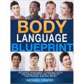 Body Language Blueprint