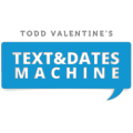 Text & Dates Machine
