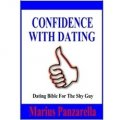 Confidence With Dating: Dating Bible For The Shy Guy