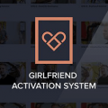 The Girlfriend Activation System