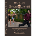 How to Make Girls Chase