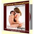 Physical Escalation