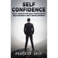 Self Confidence: Daily Habits For Self Confidence, Self Esteem & Self Development