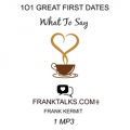 101 Great First Dates: What To Say