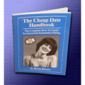 The Cheap Date Handbook