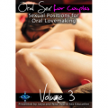 Oral Sex for Couples: Sexual Positions for Oral Lovemaking Volume 3