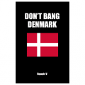 Don't Bang Denmark