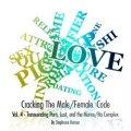 Cracking The Male/Female Code, Vol. 4