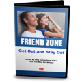 The Friend Zone: Get Out and Stay Out