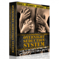 Overnight Seduction System