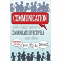 Communication: Golden Nugget Methods to Communicate Effectively