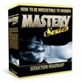 How to be Irresistible to Women Mastery Series