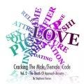 Cracking The Male/Female Code, Volume 2