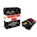 Seduction MMA: The Ultimate Hybrid Pickup Artist System
