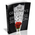 The Gentlemen's Guide to Effortless Seduction