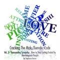 Cracking The Male/Female Code, Vol. 3