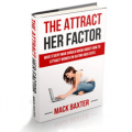 The Attract Her Factor