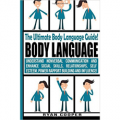 Body Language: Understand Nonverbal Communication And Enhance Social Skills, Relationships, Self Esteem, Power Rapport Building And Influence!