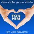 Decode Your Date: For Him
