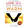 Love, Sex, and Staying Warm: Creating a Vital Relationship