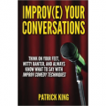 Improv(e) Your Conversations