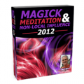 Magick, Meditation & Non-Local Influence