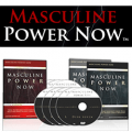 Masculine Power Now: Destroy Insecurity, Grow Huge Balls, And Bang Women Like A Rockstar