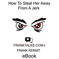 How To Seduce Her Away From A Jerk