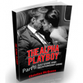 The Alpha Playboy Part II: Day Game and Relationship Game