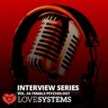 Interview Series Vol. 34 Female Psychology