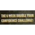 6 Week Double Your Confidence Challenge