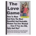 The Love Game: How To Meet And Date All The Most Beautiful Women