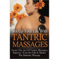 Sex Up Your Life With Tantric Massages