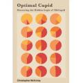 Optimal Cupid: Mastering the Hidden Logic of OkCupid