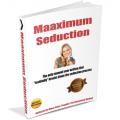 Maaximum Seduction