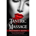 Tantric Massage: Beginner's Guide