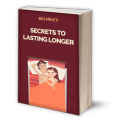 Big Mike's Secrets to Lasting Longer