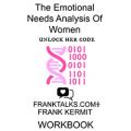 Emotional Needs Analysis Workbook Vol 1