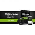Millionaire Switch