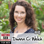 #91 Practical Rules to Navigate the Path of Love and Commitment with Duana Welch