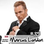Ep. #35 Porn Star Sex, Squirting Orgasms and Lasting Longer in Bed with Marcus London