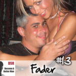 Ep. #13 Using Stripper Bars to Kill Approach Anxiety and Build Concrete Inner Game with Fader
