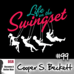 #99 How and Why to Start Swinging (Male Perspective) with Cooper Beckett