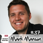 Ep. #37 Personal Boundaries Part 2: Case Studies and Action Steps with Mark Manson