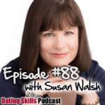 #88 Top Strategies to Navigate the Sexual Marketplace with Susan Walsh