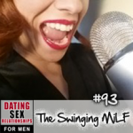 #93 How and Why to Start Swinging (and Insights into Cam Modelling) with Swinging MILF