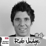 Ep. 4 How to Find the Truth About Women with Rob Judge